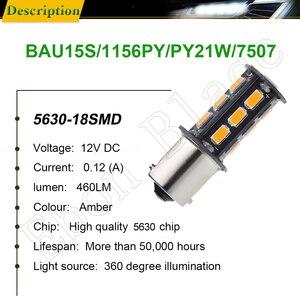 Image 2 - 10 Uds BAU15S luces LED de auto bombillas 5630 18SMD ámbar, anaranjado PY21W RY10W Coche Voiture Lampada bombilla de luz intermitente lámpara 12V
