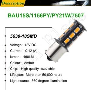 Image 2 - 10Pcs BAU15S LED Auto Lights Bulbs 5630 18SMD Amber Orange PY21W RY10W Car Coche Voiture Lampada Turn Signal Light Bulb Lamp 12V