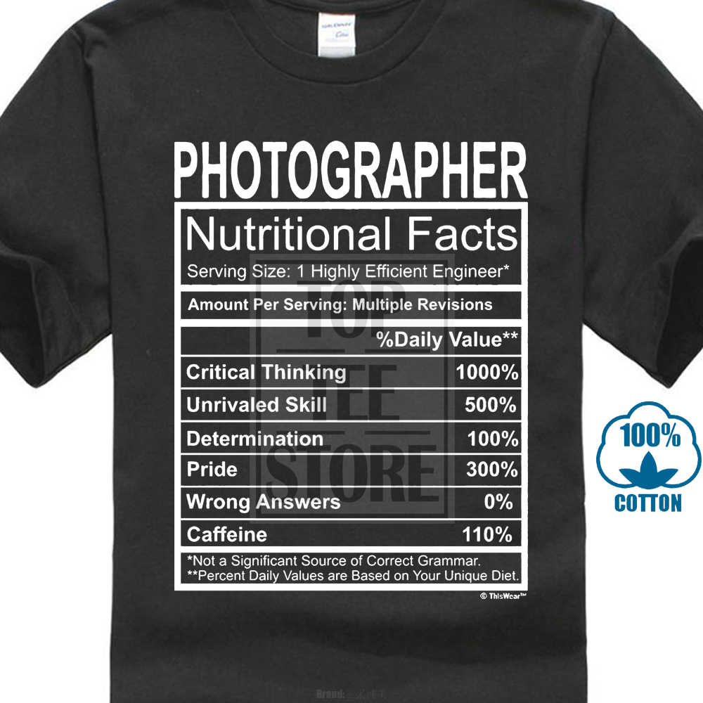 1b6a476d Men'S T Shirt Photographer Gift Nutritional Facts Gag Gifts Funny Young Mens  T Shirt Fashion T