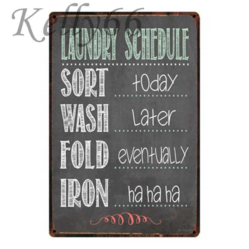 [ Kelly66 ] Laundry SCHEDULE Metal plaque Poster Decor Wall Sign Iron Painting 20*30 CM Size y-1309
