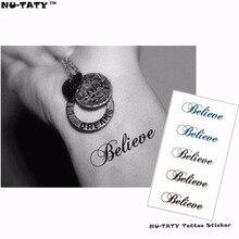 Nu-TATY English Believe Flash Tattoo Hand Sticker 10.5x6cm Small Waterproof Henna Beauty Temporary Body Tattoo Sticker