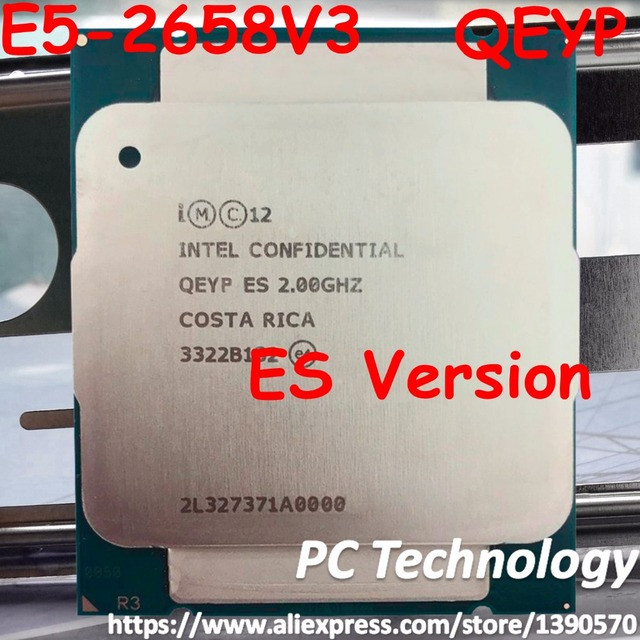 Originele Intel Xeon processor E5 2658V3 QEYP of QEYR ES versie 2.00GHZ 30M 12CORE E5 2658 V3 LGA2011 3 E5 2658V3 E5 2658 V3