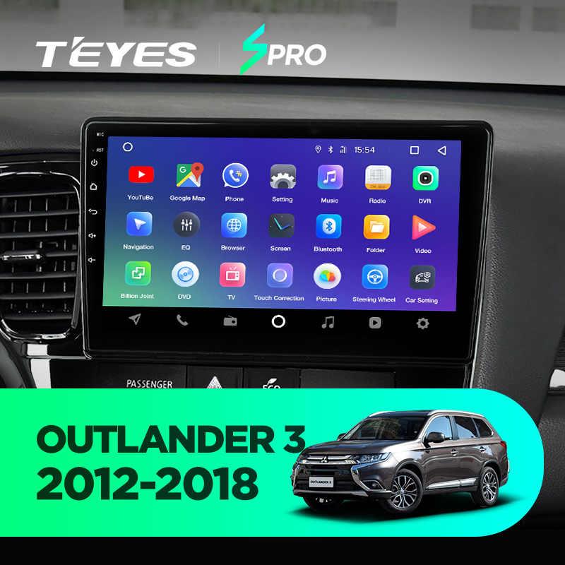 TEYES SPRO Штатное Головное устройство For Mitsubishi Outlander xl 2012-2018 GPS Android 8.1 aвтомагнитола магнитола автомагнитолы Андроид для Мицубиси Аутлендер 3 аксессуары штатная магнитола автомобильная мультимедиа