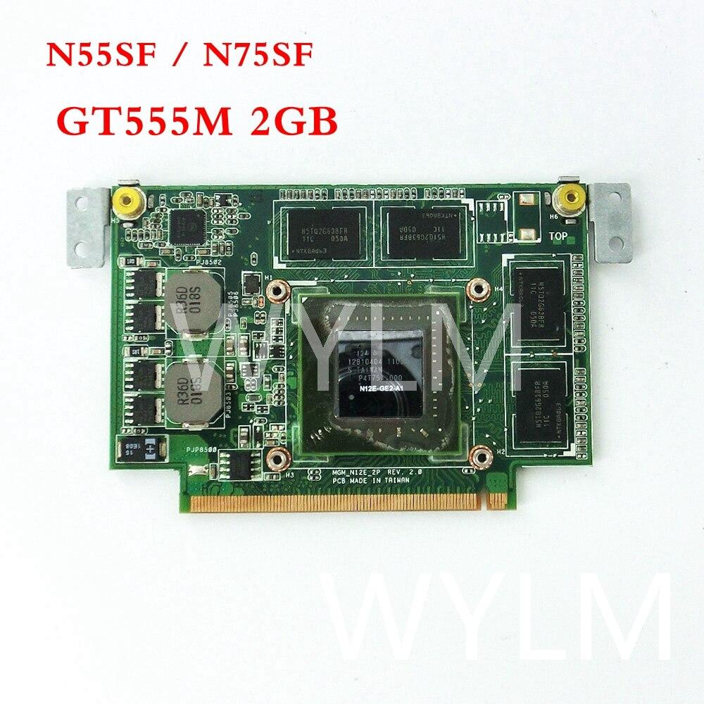 все цены на Free Shipping N55SF Graphic Card 2GB For ASUS N75SF N55SF N75SL N55SL GeForce GT555M N12E-GE2-A1 Laptop Video Card 100% Tested онлайн