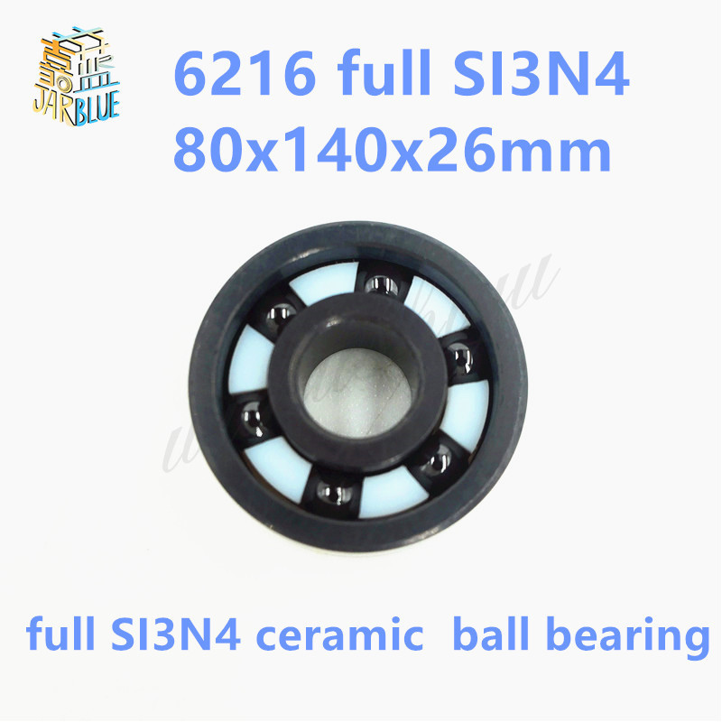Free shipping high quality 6216 full SI3N4 ceramic deep groove ball bearing 80x140x26mm high quality mr115 full si3n4 ceramic deep groove ball bearing 5x11x4mm