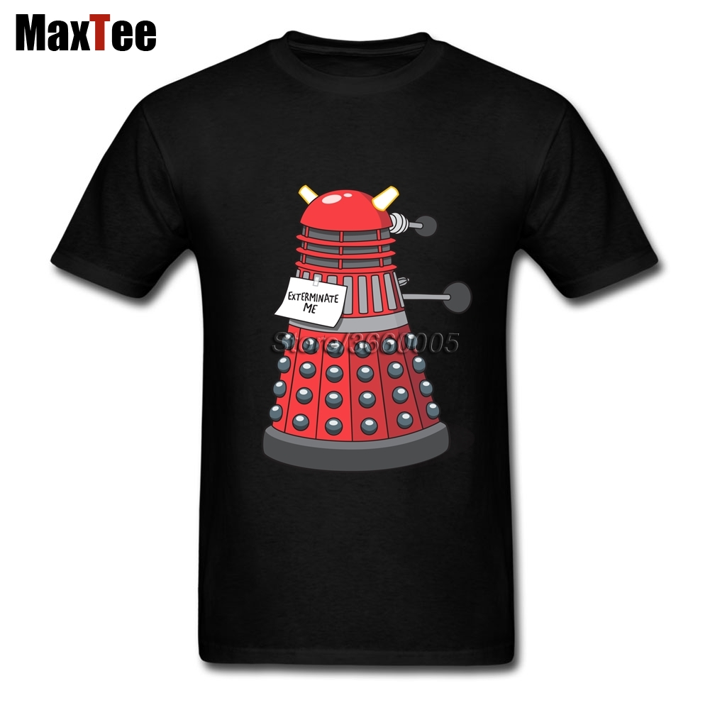Exterminate Me Doctor Who Dalek T Shirt for Teenagers Retro Looking Dr Who Dalek T Shirts Crew Neck Discount Brand Clothing