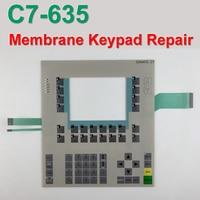 Новый C7 635 6ES7635 2EC02 0AE3 6ES7 635 2EC02 0AE3 терапии мембранная клавиатура (с светодиодный фонарь стоп сигнала) для системы визуализации simatic HMI для ремон