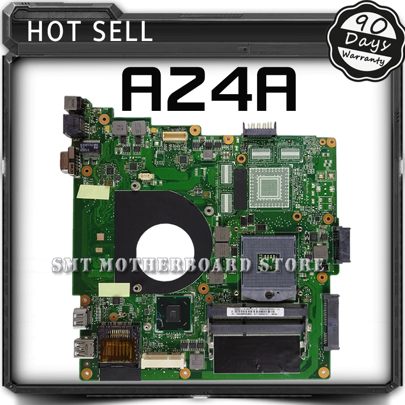 For ASUS A24A Laptop Motherboard System Board Main Board Mainboard Card Logic Board Tested Well Free Shipping 100% original motherboard for nikon d600 mainboard d600 main board dslr camera repair parts free shipping