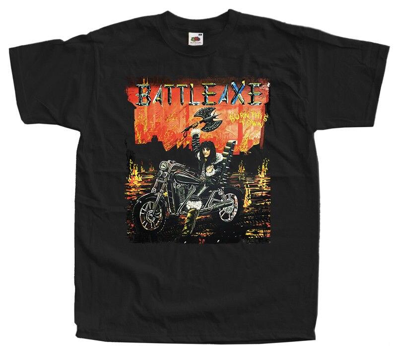 Battleaxe Burn This Town T Shirt Black All Sizes S 5Xl 100% Cotton