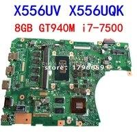 i7 7500 8GB GT940M REV 3.1/3.0 DDR4 X556UV X556UQK motherboard for ASUS X556U X556UJ X556UF X556UR laptop motherboard Mainboard