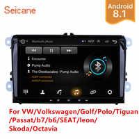 Seicane 2Din Android 8,1 Автомобильный мультимедийный плеер для VW/Volkswagen/Golf/Polo/Tiguan/Passat/b7/b6/SEAT/leon/Skoda/Octavia радио gps