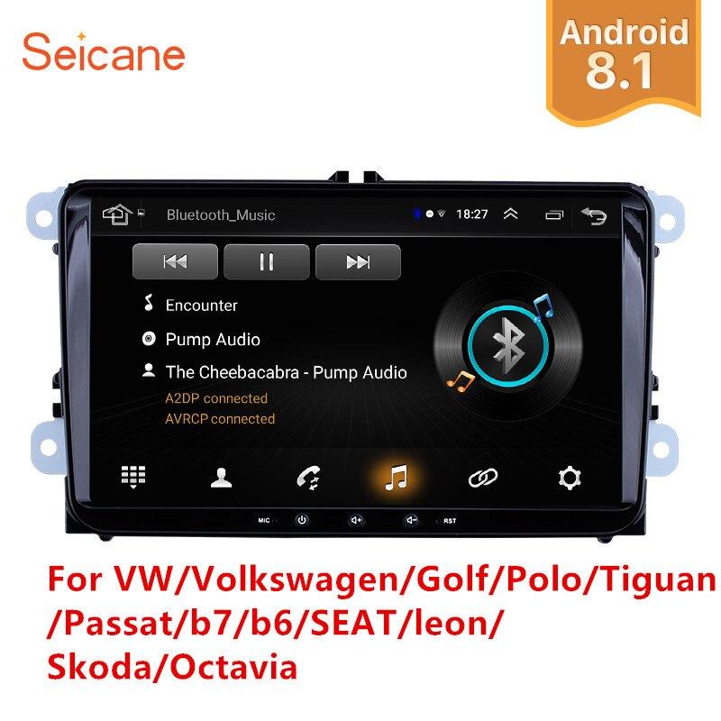 Seicane 2Din Android 8.1 Car Multimedia Player For VW/Volkswagen/Golf/Polo/Tiguan/Passat/b7/b6/SEAT/leon/Skoda/Octavia Radio GPS