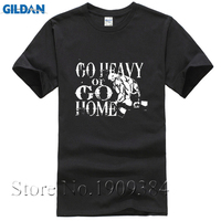 New Summer Men Muscle T-Shirt Brand Clothing T Shirt Go Heavy or Go Home Slogan Men's Bodybuilding Fitness Casuals O-Neck Shirts