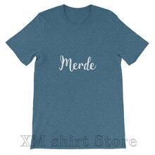 Merde – T-Shirt col rond unisexe pour homme et femme, haut décontracté avec imprimé humoristique