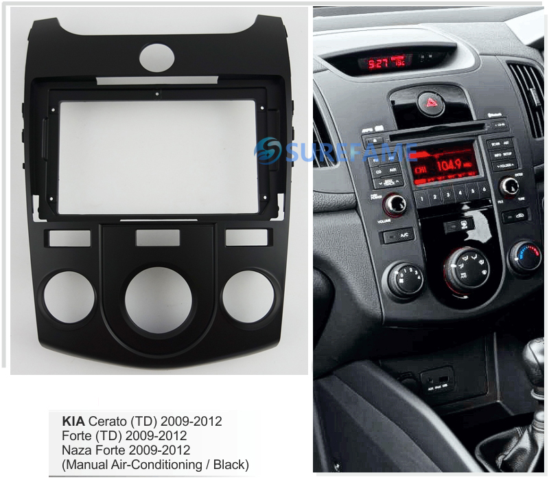 Fascia Radio-Panel Manual-Aircon Forte Adapter-Plate Dash-Kit Car 9inch KIA Cerato
