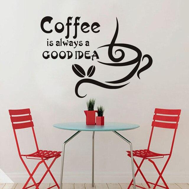 Il caffè È Sempre Una Buona Idea Wall Stickers Quotazioni Home Decor ...