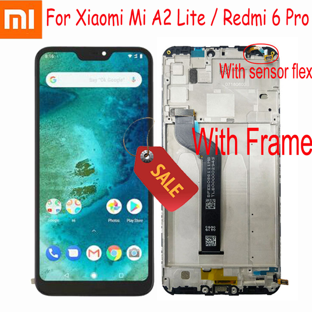 "100% Tested Work For Xiaomi Mi A2 Lite 5.84"" LCD Display Touch Screen Digitizer Assembly For Redmi 6 Pro + Frame Sensor Pantalla"