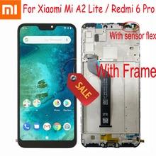 """100% נבדק לעבוד עבור Xiaomi Mi A2 לייט 5.84 """"LCD תצוגת מסך מגע Digitizer עצרת עבור Redmi 6 פרו + מסגרת חיישן Pantalla"""