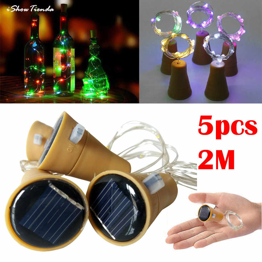 2018 New Hot 5PCS 2M Solar Cork Wine Bottle Stopper Copper Wire String Lights Fairy Lamps Outdoor Party Decoration Home