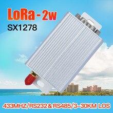 2 W 433 MHz LoRa SX1278 RS485 RS232 rf DTU transmisor receptor inalámbrico módulo uhf 433 M rf transmisor y receptor