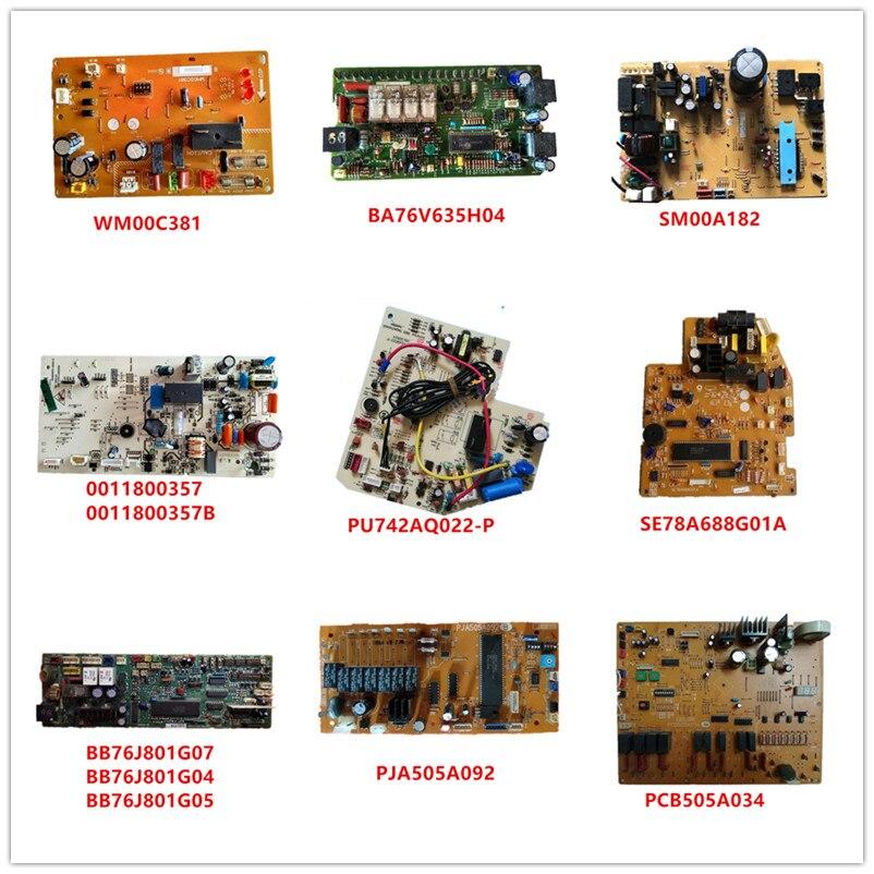 WM00C381/BA76V635H04/SM00A182/0011800357B/PU742AQ022-P/SE78A688G01A/BB76J801G07/BB76J801G04/BB76J801G05/PJA505A092/PCB505A034