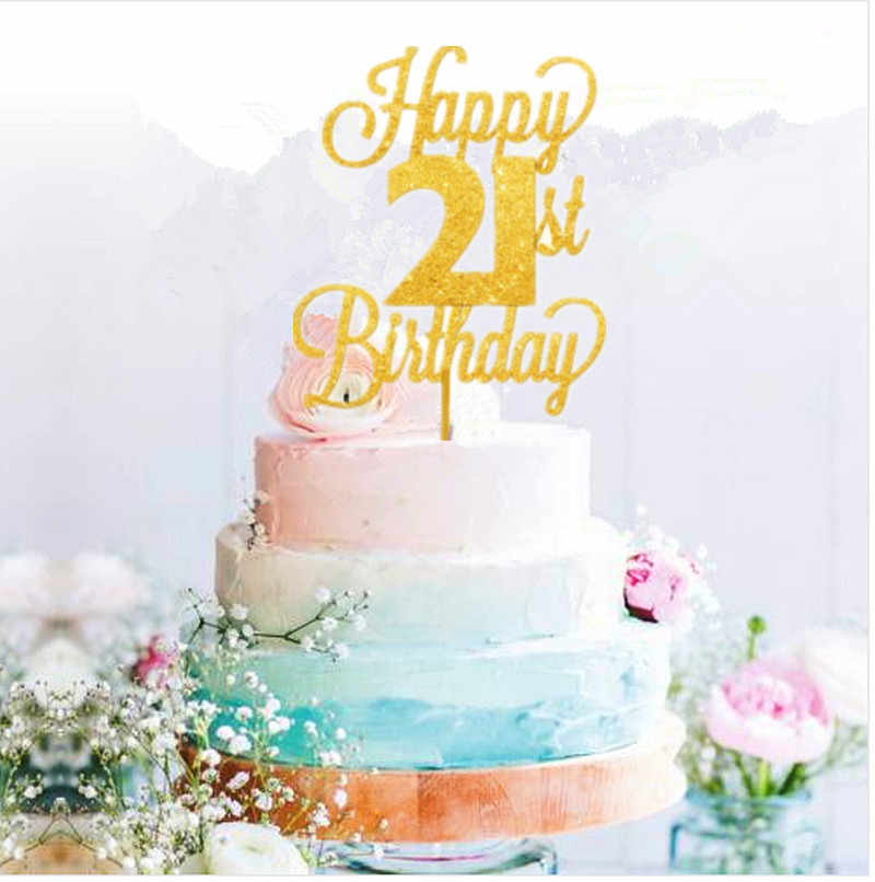 Detail Feedback Questions About Happy 21st Birthday Cake Topper Twenty One Daughter Son Nephew Niece Glitter On Aliexpress
