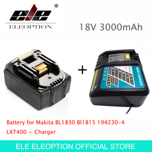 ELE ELEOPTION High Quality 3000mAh 18V 3.0mAh Li-Ion Power Tool Battery for Makita BL1830 Bl1815 194230-4 LXT400 + Charger