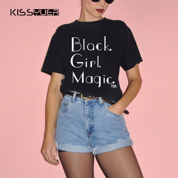 5306de958 BLACK GIRL MAGIC Letters Print Women Tshirt Cotton Casual Short Sleeve O  Neck Funny T Shirt for Lady Top Tees Hipster Clothes