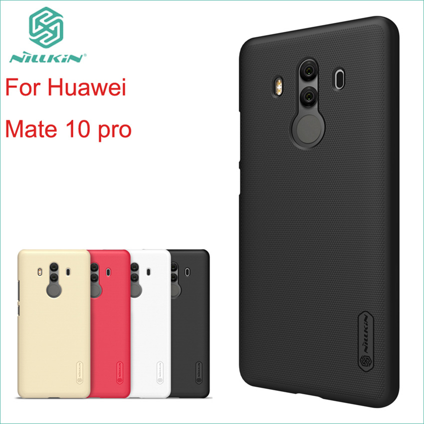 For Huawei Mate 10 pro Case Nillkin Case Plastic Cover For Huawei Mate 10 pro High Quality Super Frosted Shield Hard Case