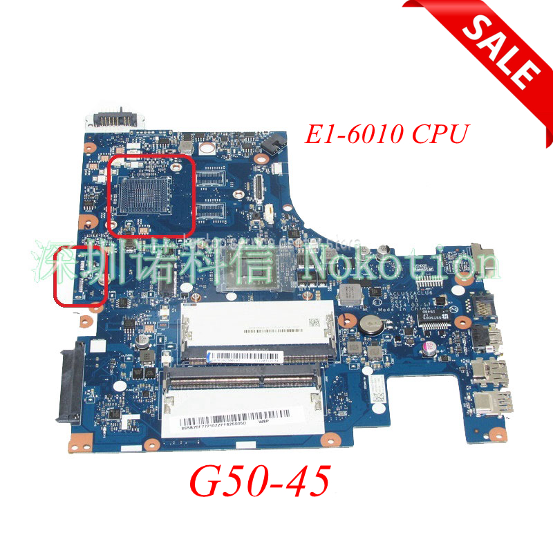 NOKOTION BRAND NEW ACLU5 ACLU6 NM-A281 For lenovo ideapad G50-45 15'' laptop motherboard E1-Series E1-6010 CPU Mainboard WORKS