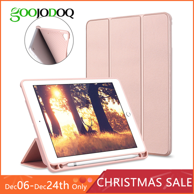 GOOJODOQ Smart Case For iPad 2018 9.7 Pro 9.7 with Pencil Holder Silicone Soft Cover for iPad Air 2 / Air 1 Case Funda 2017 9.7