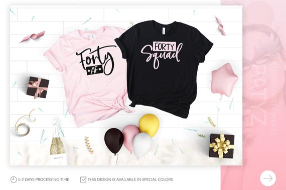62b9be43 PADDY DESIGN Forty AF 40th Birthday Squad T-shirt Rose Gold Women Team T  Shirt Short Sleeve Summer Style Tumblr Top Drop Ship