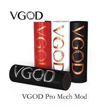 Оригинальный vgod Pro мех mod заготовки строительства меди с глубокая гравировка vgod логотип с питанием от одной батареи 18650