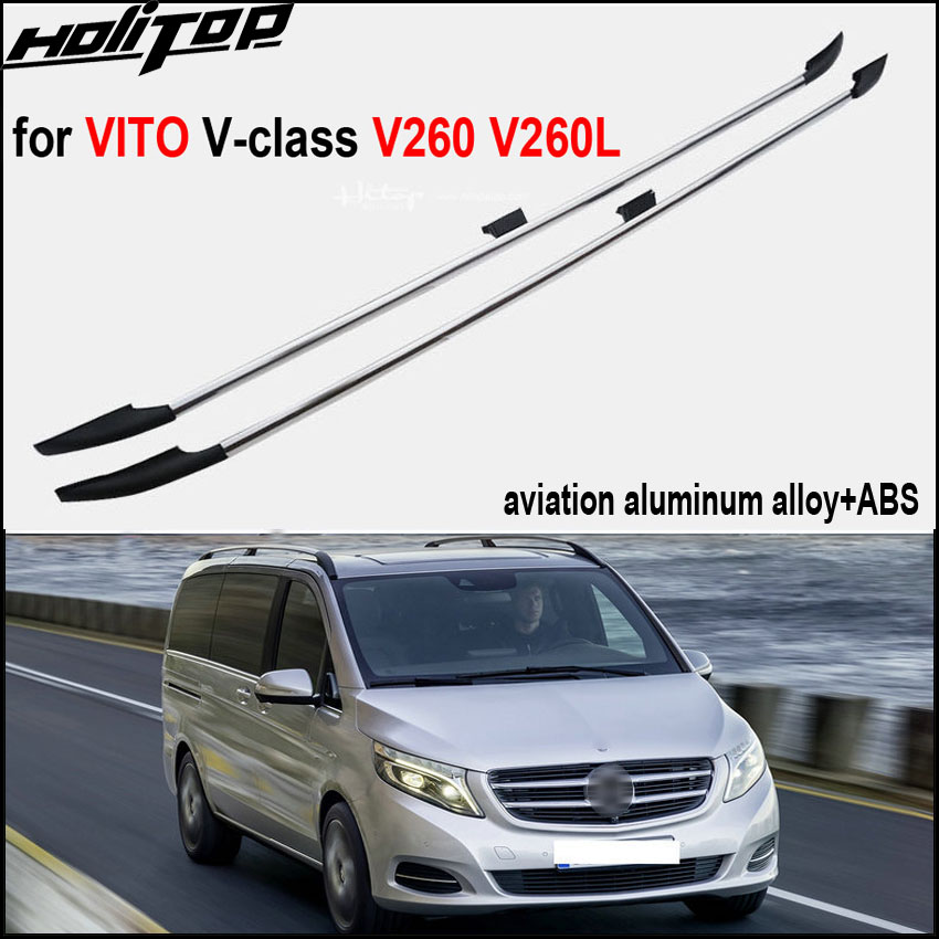 hottest arrival roof rack luggage cross bar for V-class VITO V260 V260L.fit for 2016-2017,aviation aluminum,Asia free shipping.