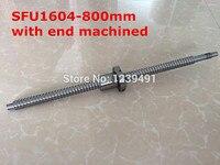 SFU1604- 800mm Rolled Ball screw 1pcs+1pcs ballnut + end machining for BK12/BF12 standard processing cnc parts