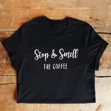 Enjoythespirit Women Tshirt Fashion Black Girl T-shirt Stop & Smell The Coffee Shirt Classic Solid Color White Letter Printing
