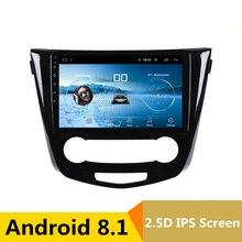 10,1 «2.5D ips Android 8,1 автомобильный DVD мультимедийный плеер gps для Nissan Qashqai X-Trail 2014-2016 аудио автомобиля Радио стерео навигации