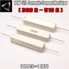 10pcs 10W 5% 360 390 470 510 ohm R Ceramic Cement Resistor / Resistance Passive Component
