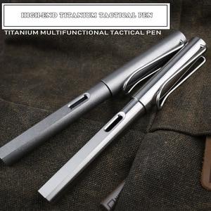 Image 1 - גבוהה סוף 2 IN 1 טיטניום TC4 טקטי מזרקת עט הגנה עצמית עסקים עט כתיבה חיצוני EDC כלי מתנה לחג המולד