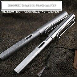 High-End-2-IN-1 Titan TC4 Taktische Brunnen Stift Selbstverteidigung Business Schreiben Stift Außen EDC werkzeug Weihnachten Geschenk