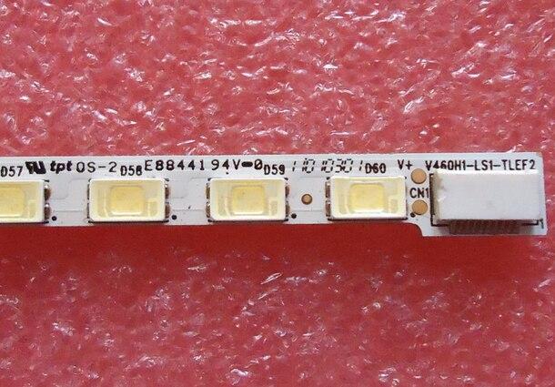 Led Backlight Screen TCL D46P6100D V460H1-LS1-TLEF2 V460H1-LS1 1pcs=60led 518mm