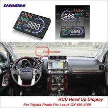 цена на Liandlee For Toyota Prado For Lexus GX 460 J150 2010-2018 Safe Driving Screen OBD Car HUD Head Up Display Projector Windshield