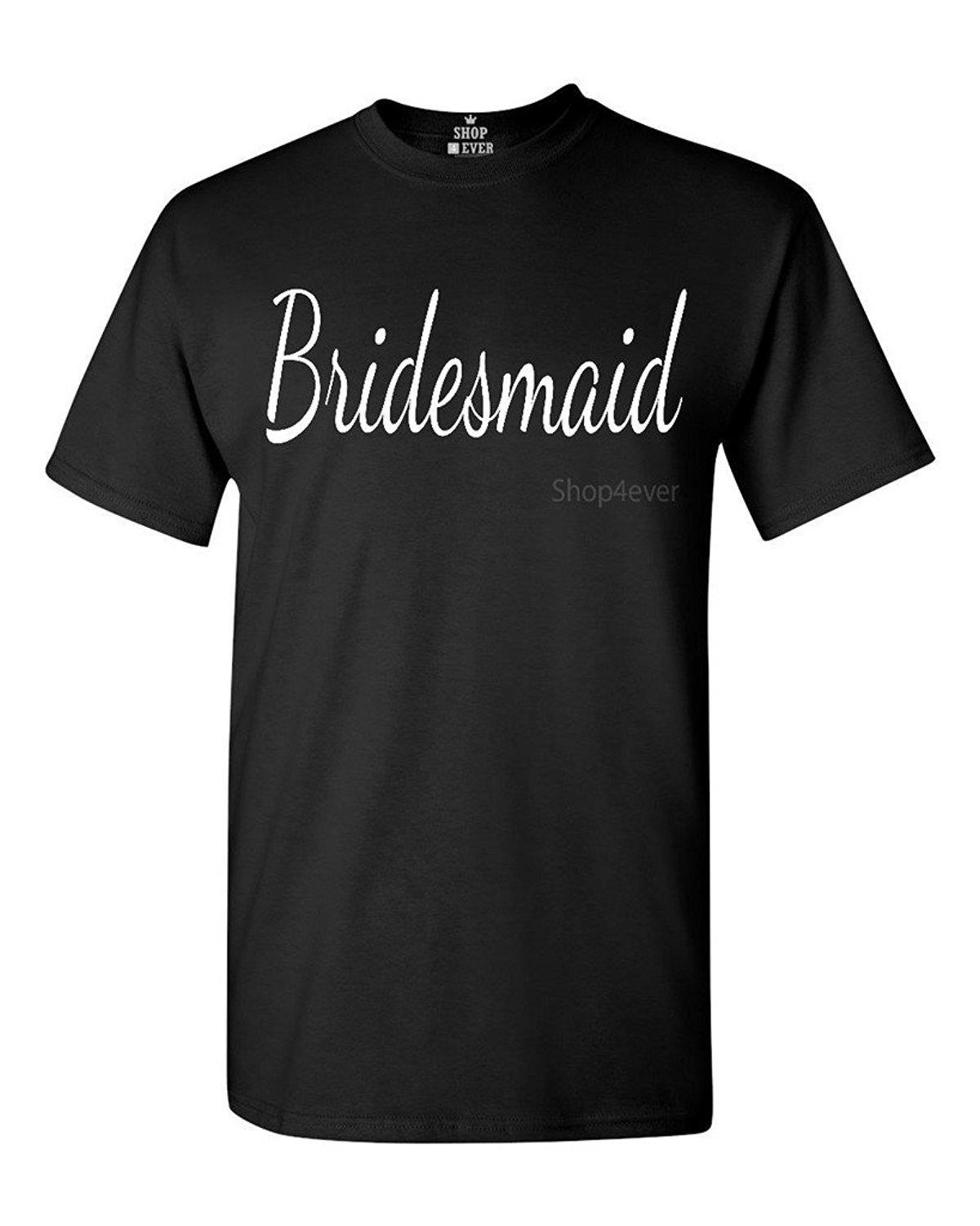 Wedding Bridesmaid T Shirts popular bridesmaids t shirts buy cheap lots bridesmaid shirt wedding design mens high quality 100 cotton short sleeve o neck tops tee hot sale