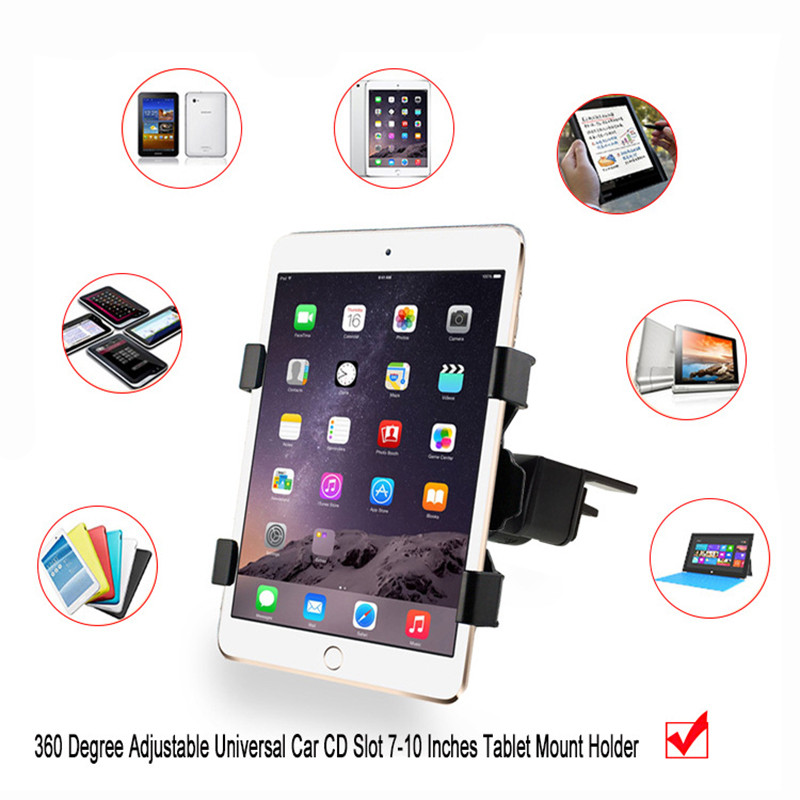 Universal 7 8 9 10 Tablet Car holder Stand Auto CD Mount Tablet Holder Car Stand for iPad mini 2 3 4 Air 2 Pro 9.7 Huawei LG