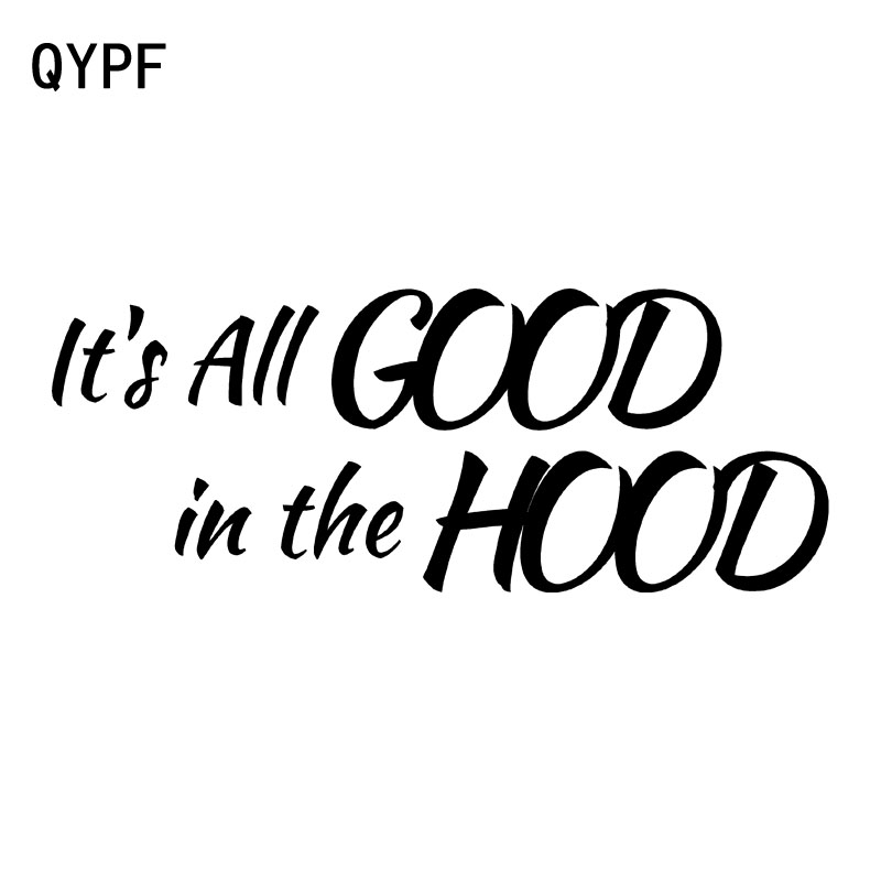 Expressive Qypf 15.2cm*5.9cm Its All Good In The Hood Fashion Vinyl Retro-reflective Car-styling Car Sticker Decal Black Silver C15-1251 100% Original Car Stickers Automobiles & Motorcycles