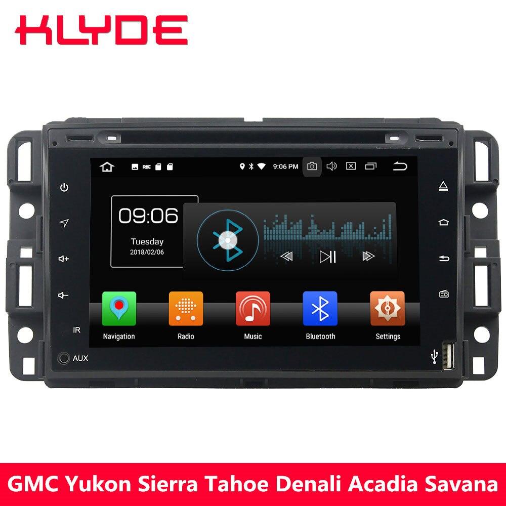 KLYDE 4G Android 8.0 Octa Core 4 GB RAM voiture lecteur DVD multimédia pour GMC Yukon Sierra Tahoe Chevy Express Impala Cobalt Equinox