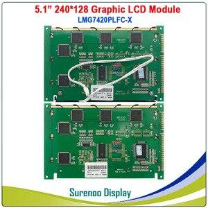 """Image 2 - 5.1 """"240128 240*128 Lcd Module Scherm Panel Vervanging Voor Hitachi LMG7420 LMG7420PLFC X Met Ccfl/Led backlight"""