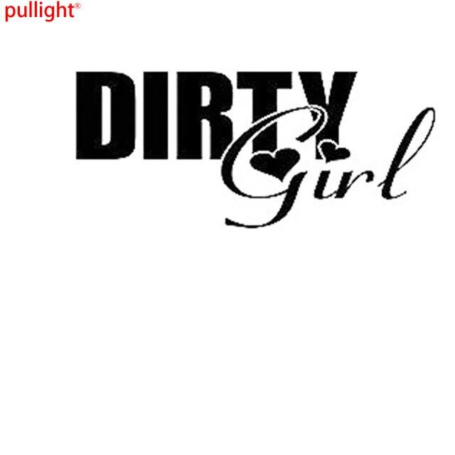 Dirty girl bumper sticker funny car window paintwork sticker vinyl decal