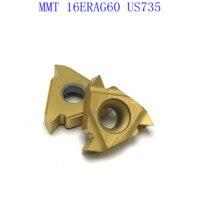 ag60 vp15tf ue6020 MMT16ER AG60 VP15TF / UE6020 / US735 קרביד משורשר Blade עבור חוט פנימי הפיכת חוט חיצוני מפנה CNC כלי מחרטה כלי (3)
