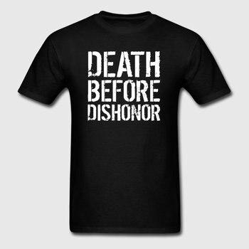 New Fashion T Shirt For Men Hiphop Death Before Dishonor Tshirt Unisex Unique Camiseta Short Sleeve Cotton